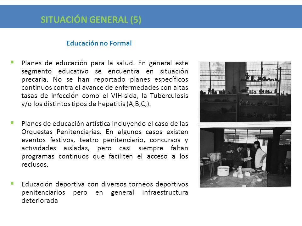 Situación General (5) SITUACIÓN GENERAL (5) Educación no Formal