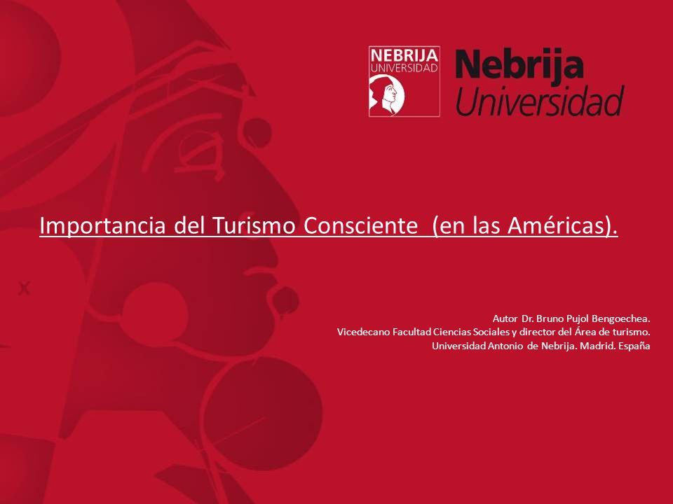 Importancia del Turismo Consciente (en las Américas).