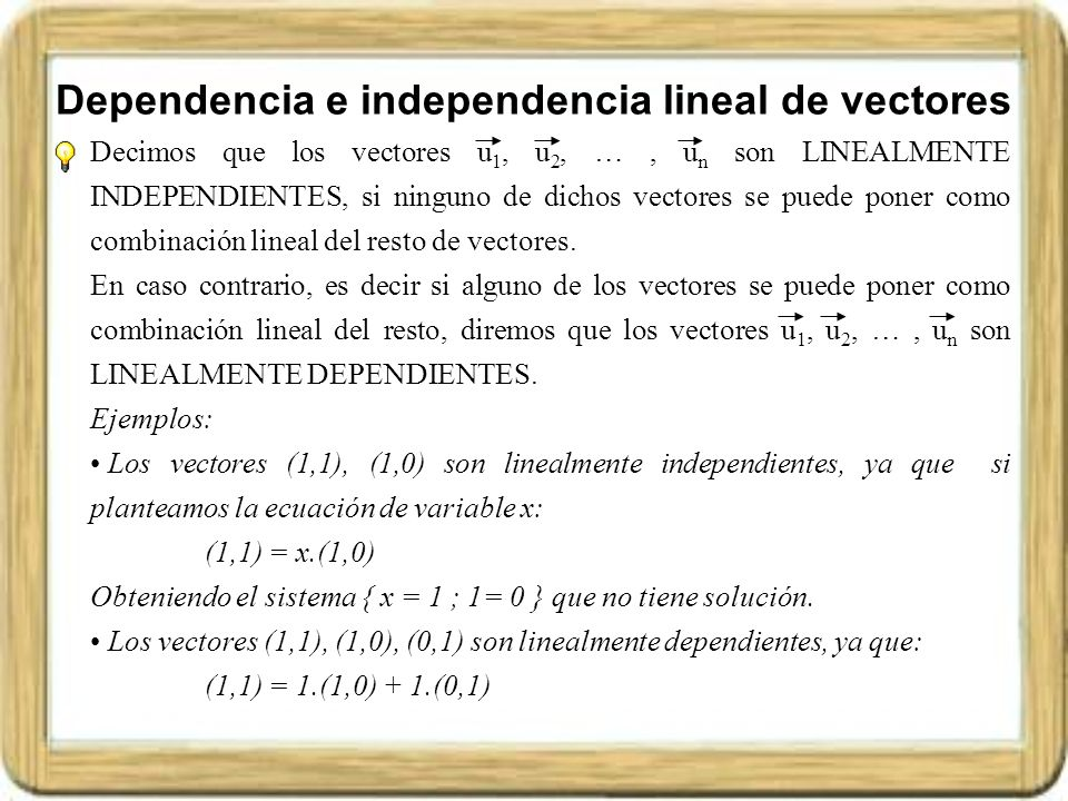 Dependencia e independencia lineal de vectores