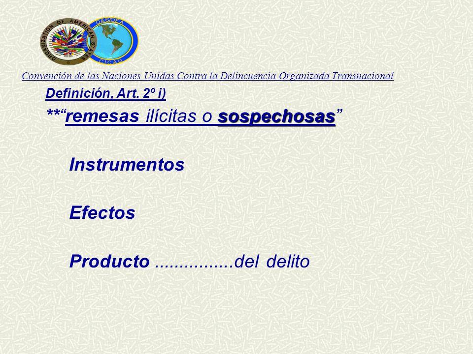 ** remesas ilícitas o sospechosas Instrumentos Efectos