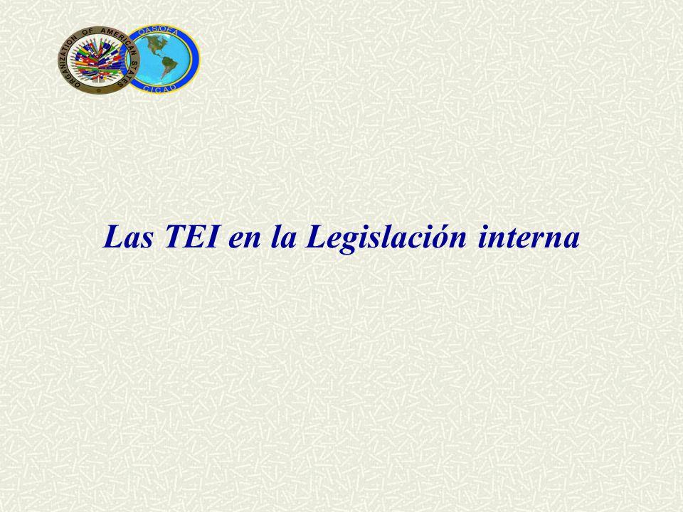 Las TEI en la Legislación interna