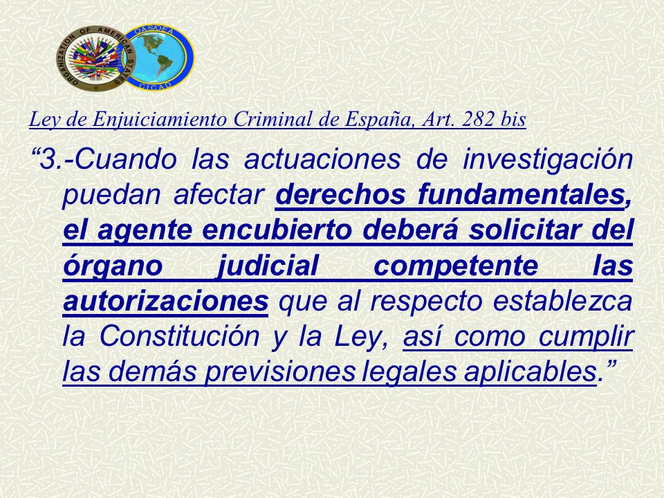 Ley de Enjuiciamiento Criminal de España, Art. 282 bis