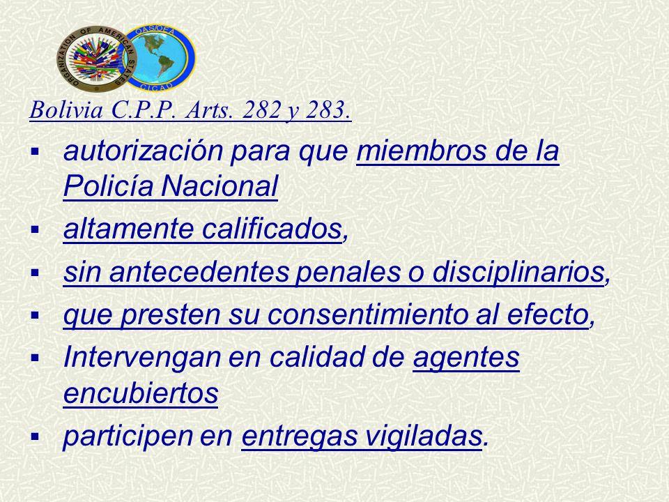 autorización para que miembros de la Policía Nacional