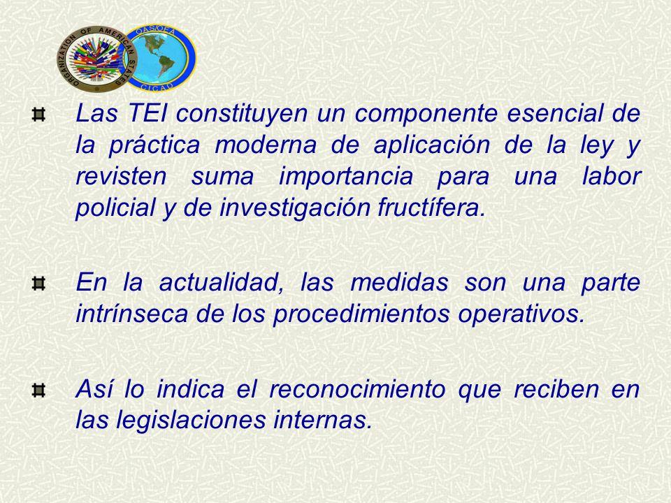 Las TEI constituyen un componente esencial de la práctica moderna de aplicación de la ley y revisten suma importancia para una labor policial y de investigación fructífera.