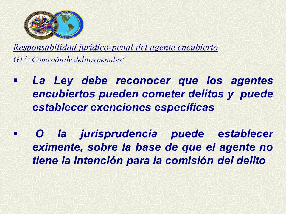 Responsabilidad jurídico-penal del agente encubierto