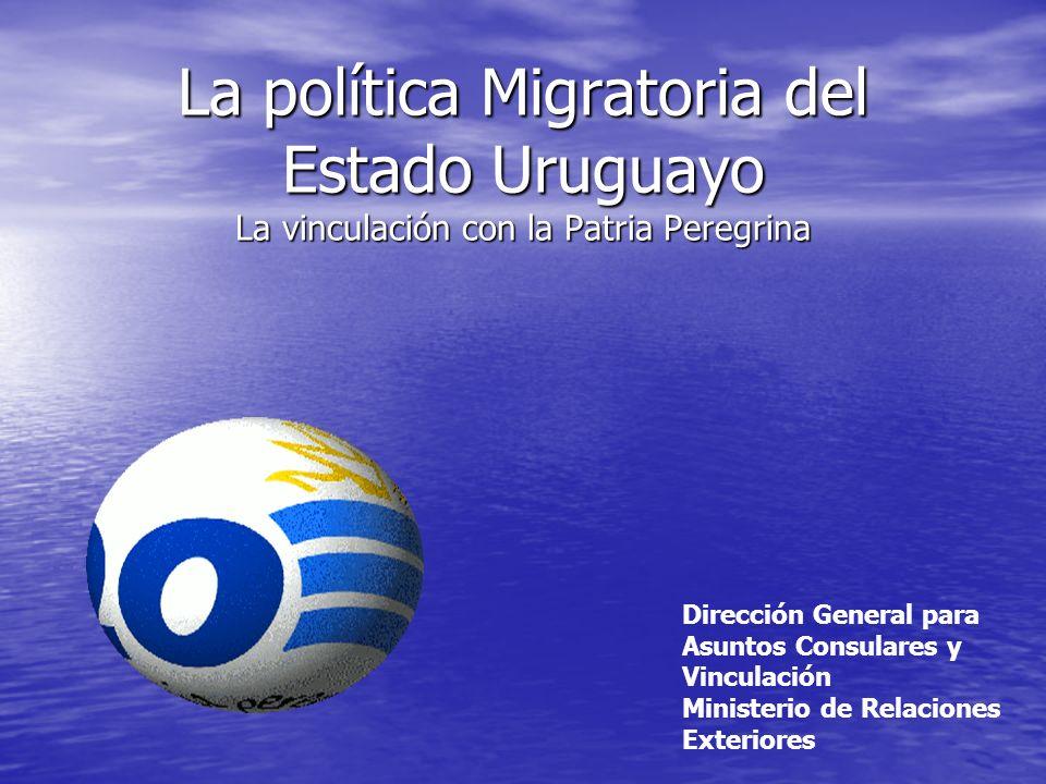La política Migratoria del Estado Uruguayo La vinculación con la Patria Peregrina