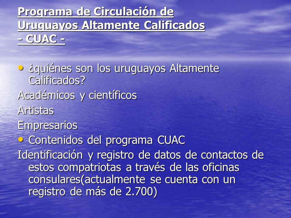 Programa de Circulación de Uruguayos Altamente Calificados - CUAC -