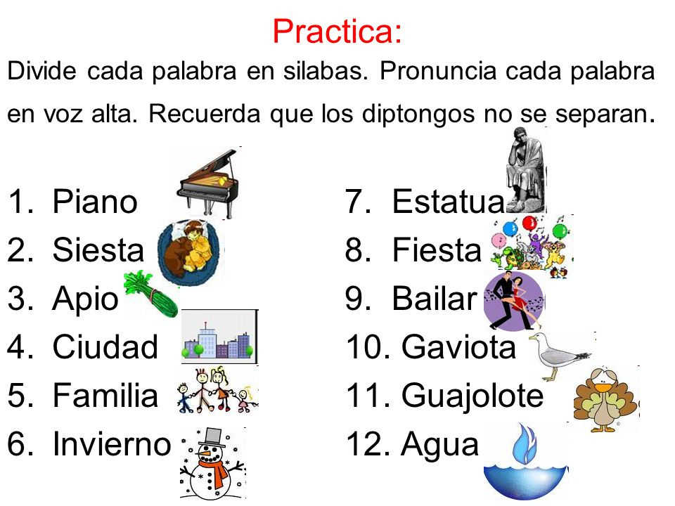 Practica: Piano 7. Estatua Siesta 8. Fiesta Apio 9. Bailar
