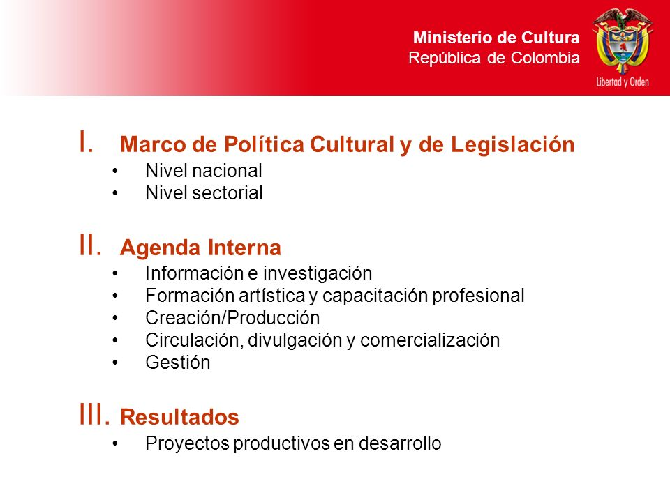 Marco de Política Cultural y de Legislación