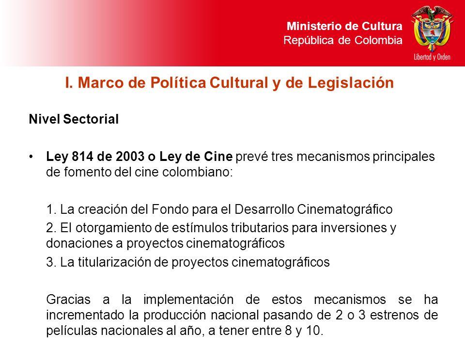 I. Marco de Política Cultural y de Legislación
