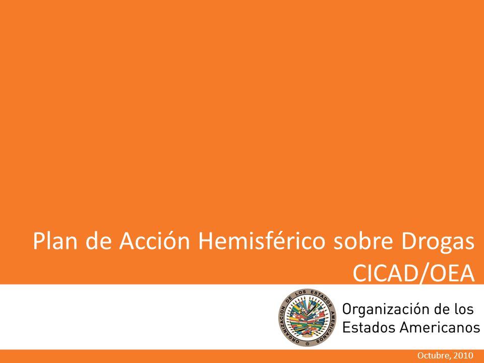 Plan de Acción Hemisférico sobre Drogas CICAD/OEA