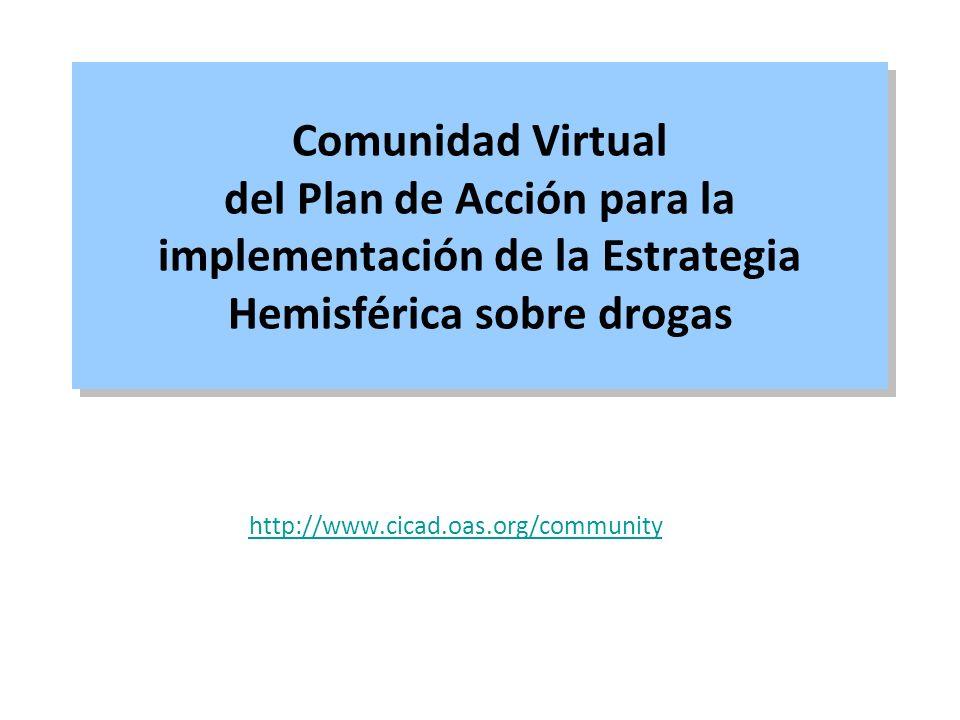 Comunidad Virtual del Plan de Acción para la implementación de la Estrategia Hemisférica sobre drogas