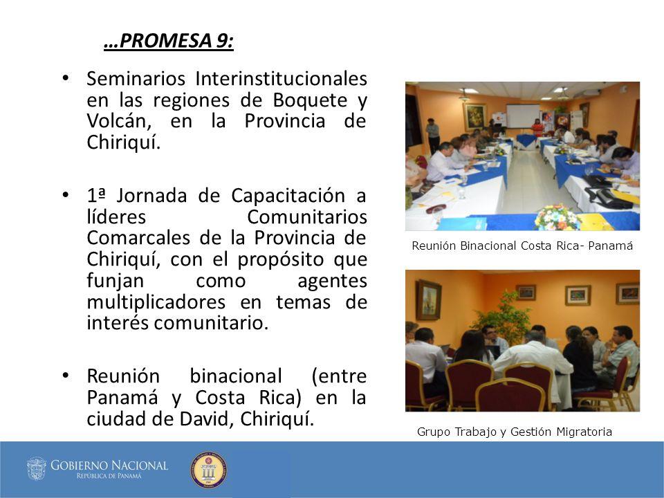 …PROMESA 9: Seminarios Interinstitucionales en las regiones de Boquete y Volcán, en la Provincia de Chiriquí.