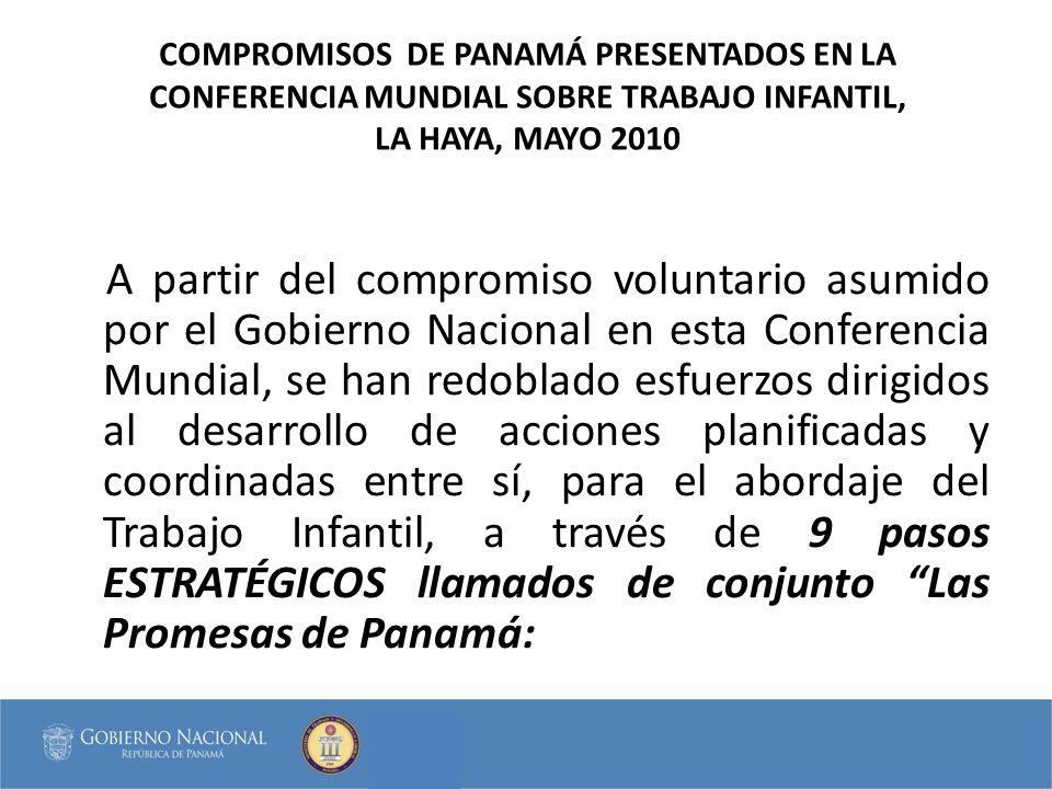 COMPROMISOS DE PANAMÁ PRESENTADOS EN LA CONFERENCIA MUNDIAL SOBRE TRABAJO INFANTIL, LA HAYA, MAYO 2010