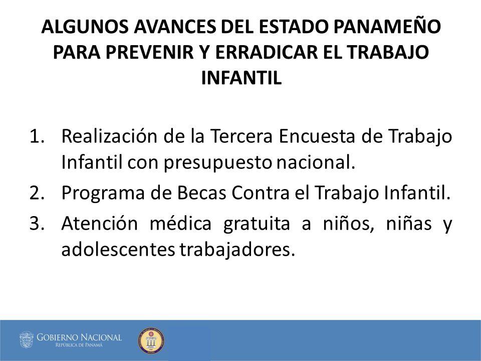 ALGUNOS AVANCES DEL ESTADO PANAMEÑO PARA PREVENIR Y ERRADICAR EL TRABAJO INFANTIL