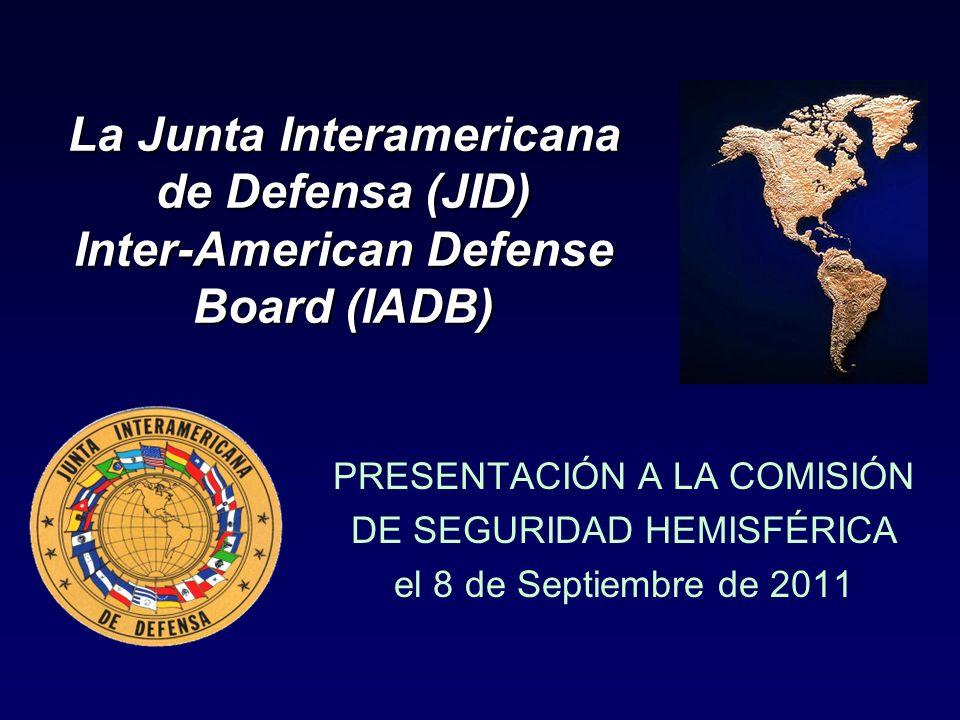 La Junta Interamericana de Defensa (JID) Inter-American Defense Board (IADB)