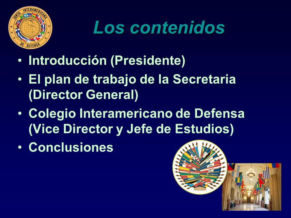 Los contenidos Introducción (Presidente)
