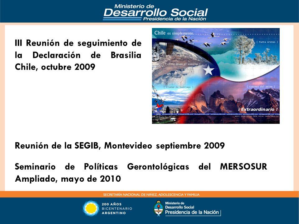 III Reunión de seguimiento de la Declaración de Brasilia Chile, octubre 2009