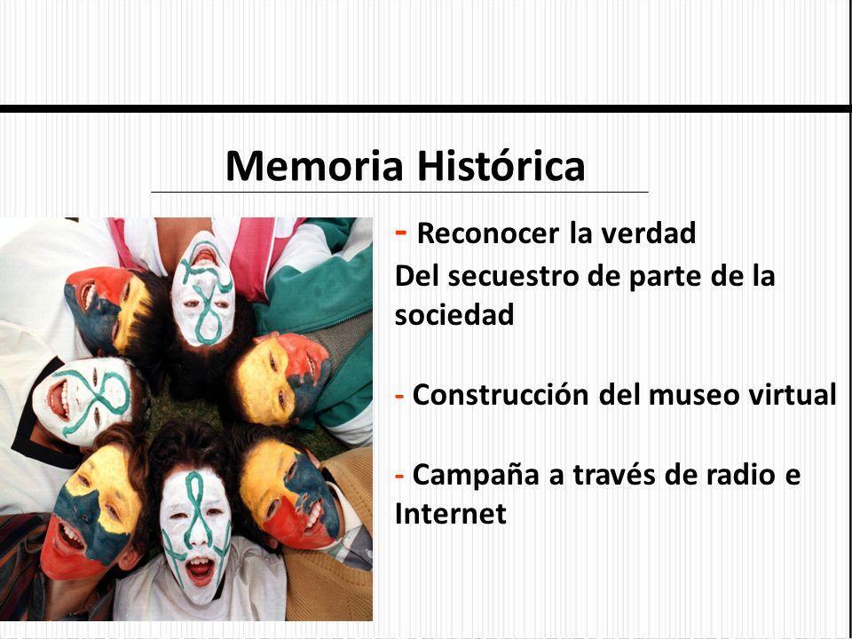 Memoria Histórica - Reconocer la verdad