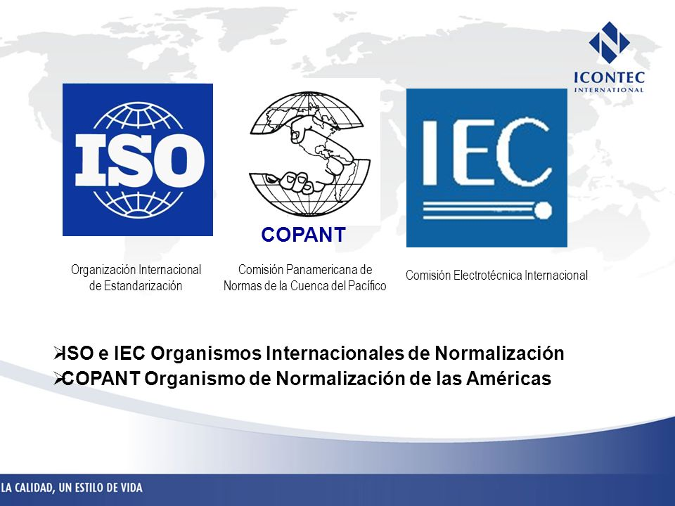 COPANT ISO e IEC Organismos Internacionales de Normalización