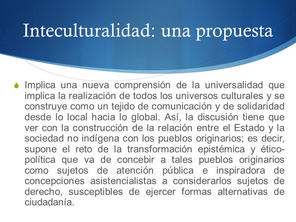 Inteculturalidad: una propuesta