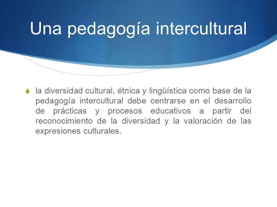 Una pedagogía intercultural