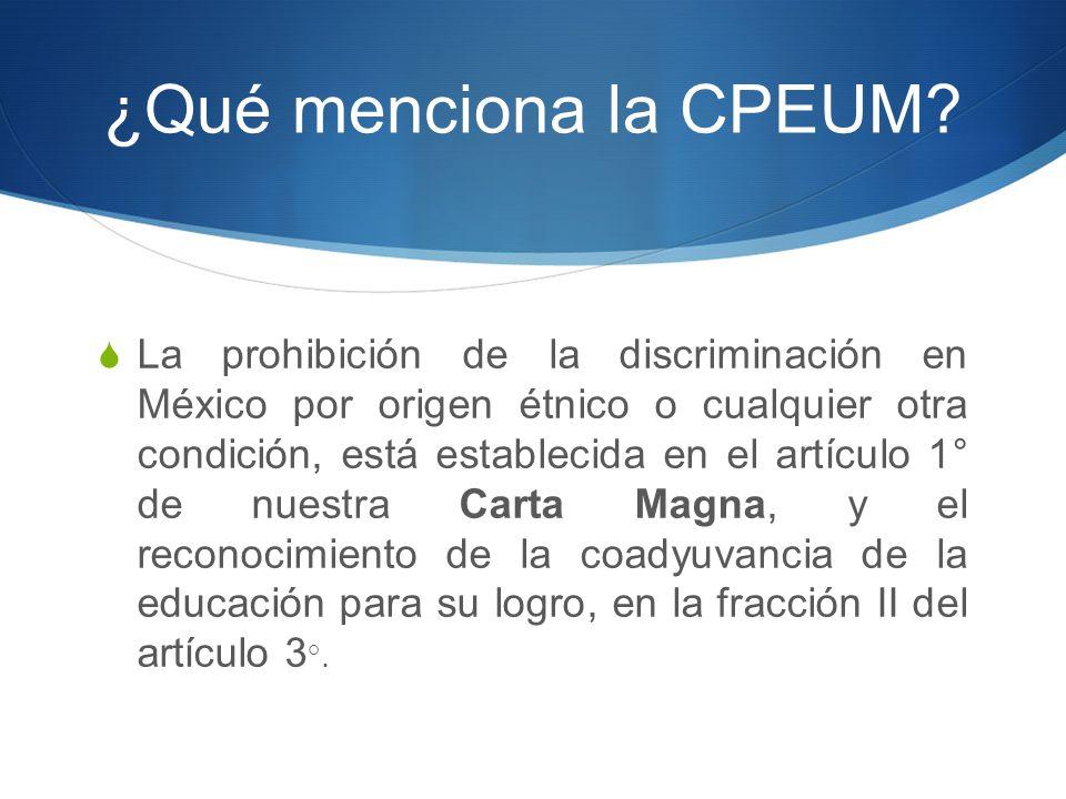 ¿Qué menciona la CPEUM