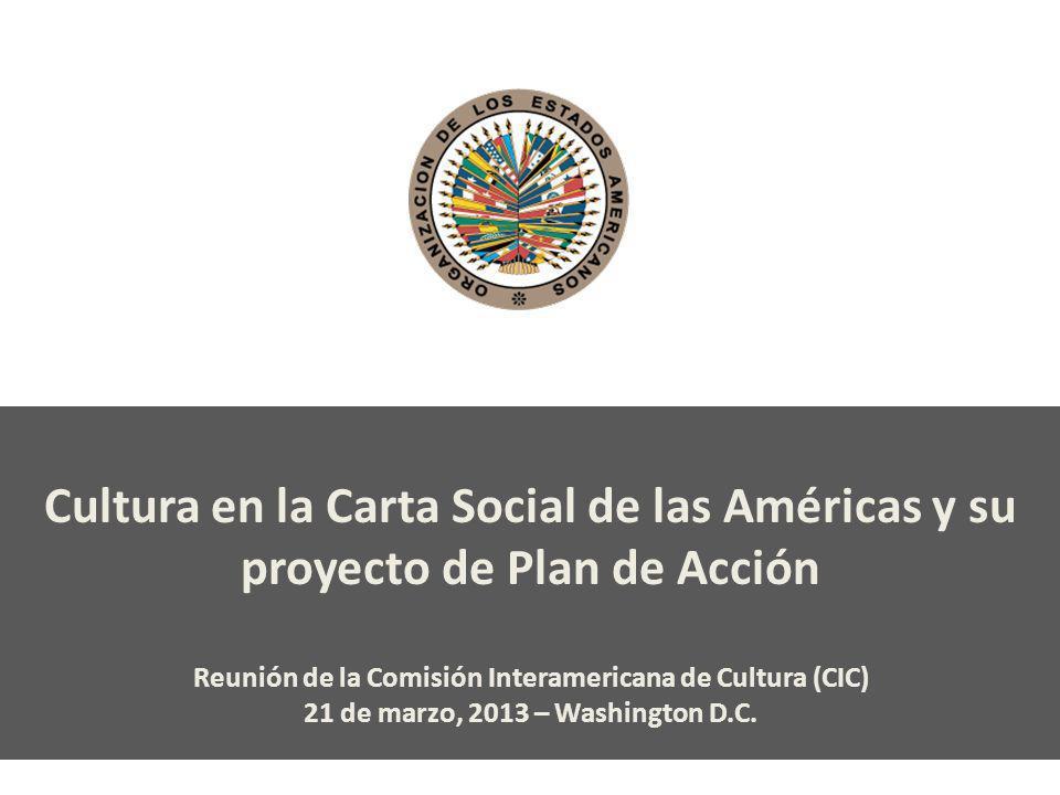 Cultura en la Carta Social de las Américas y su proyecto de Plan de Acción