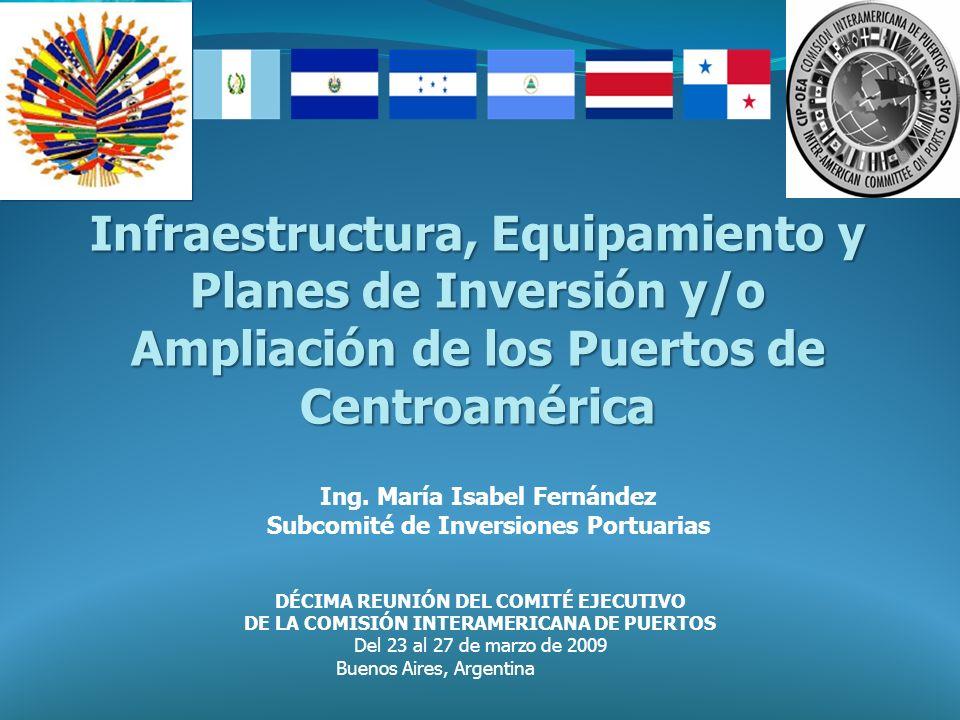 Infraestructura, Equipamiento y Planes de Inversión y/o Ampliación de los Puertos de Centroamérica