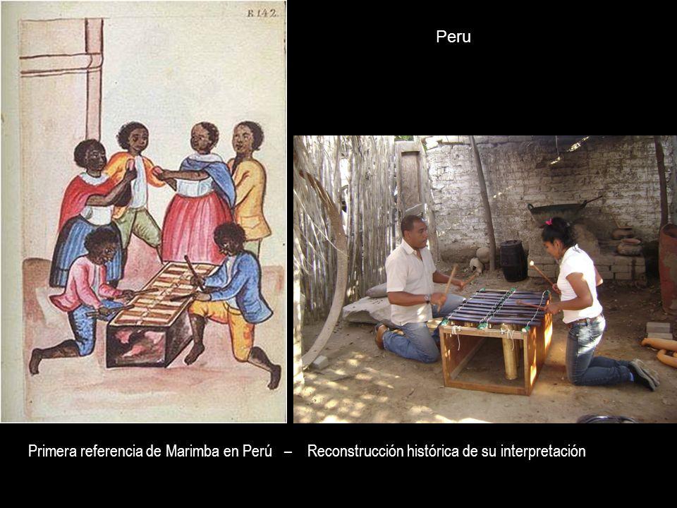 Peru Primera referencia de Marimba en Perú – Reconstrucción histórica de su interpretación