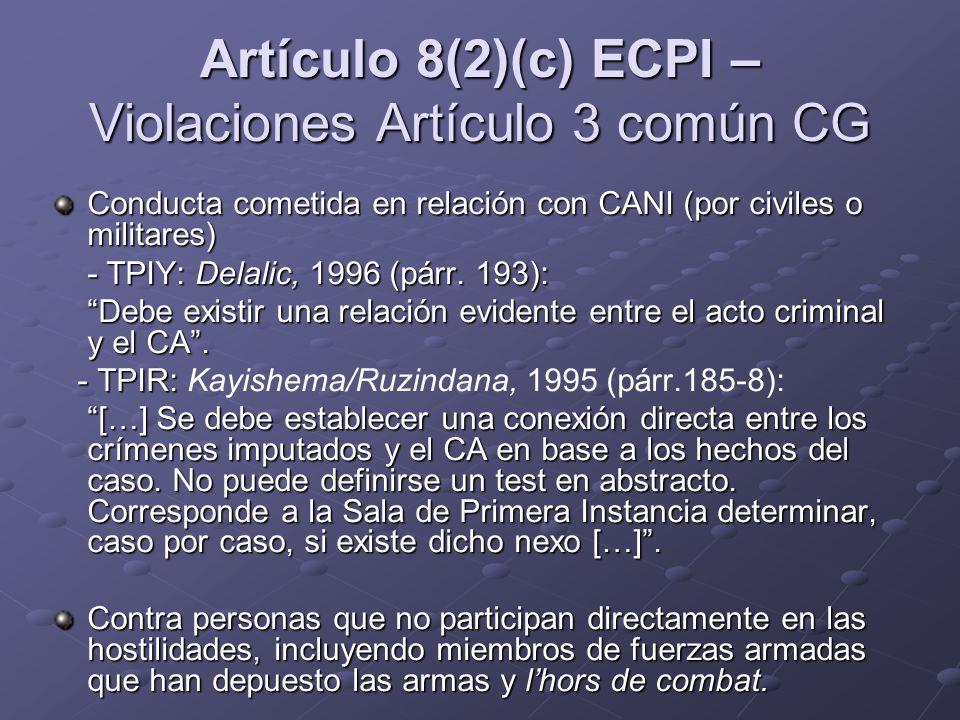 Artículo 8(2)(c) ECPI – Violaciones Artículo 3 común CG
