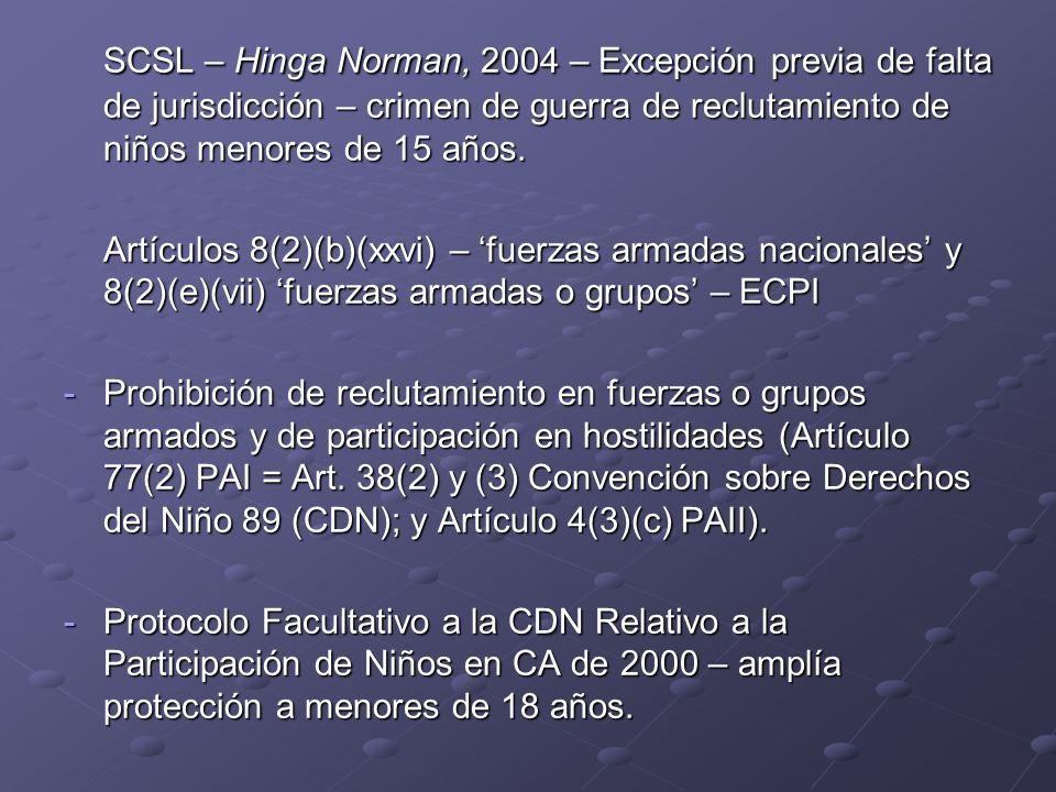 SCSL – Hinga Norman, 2004 – Excepción previa de falta de jurisdicción – crimen de guerra de reclutamiento de niños menores de 15 años.