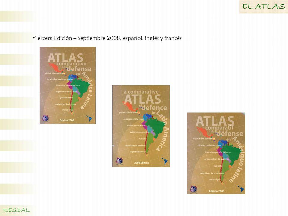 EL ATLAS Tercera Edición – Septiembre 2008, español, inglés y francés RESDAL