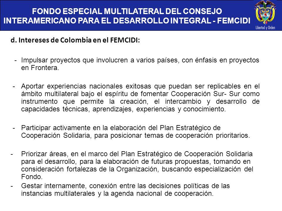 d. Intereses de Colombia en el FEMCIDI: