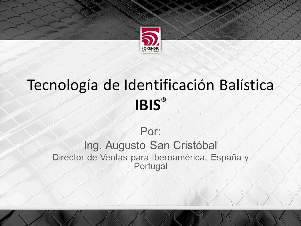 Tecnología de Identificación Balística IBIS®