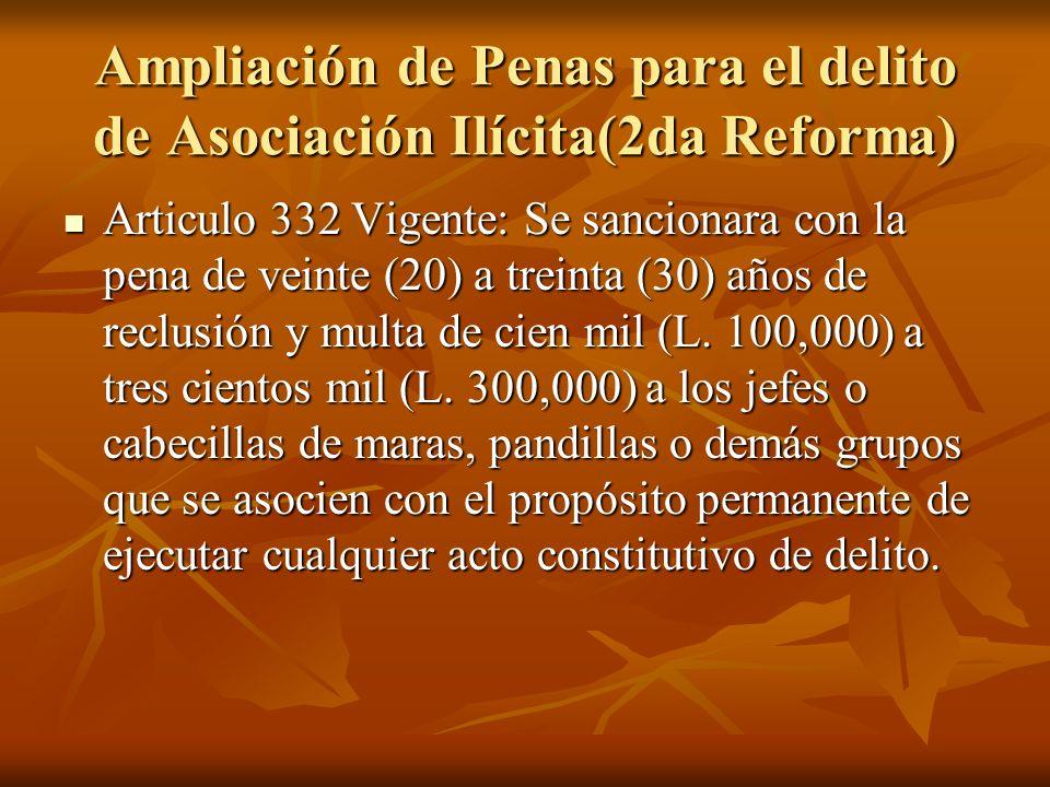 Ampliación de Penas para el delito de Asociación Ilícita(2da Reforma)