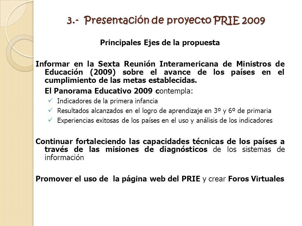 3.- Presentación de proyecto PRIE 2009