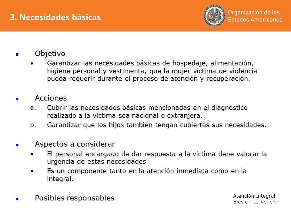 3. Necesidades básicas Objetivo Acciones Aspectos a considerar