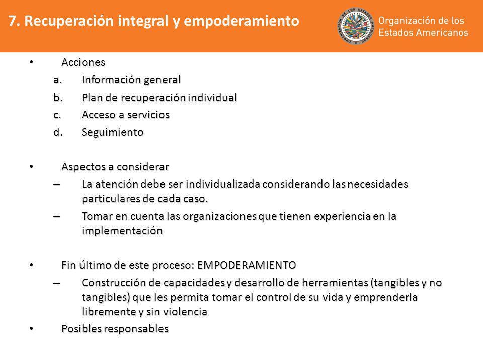 7. Recuperación integral y empoderamiento