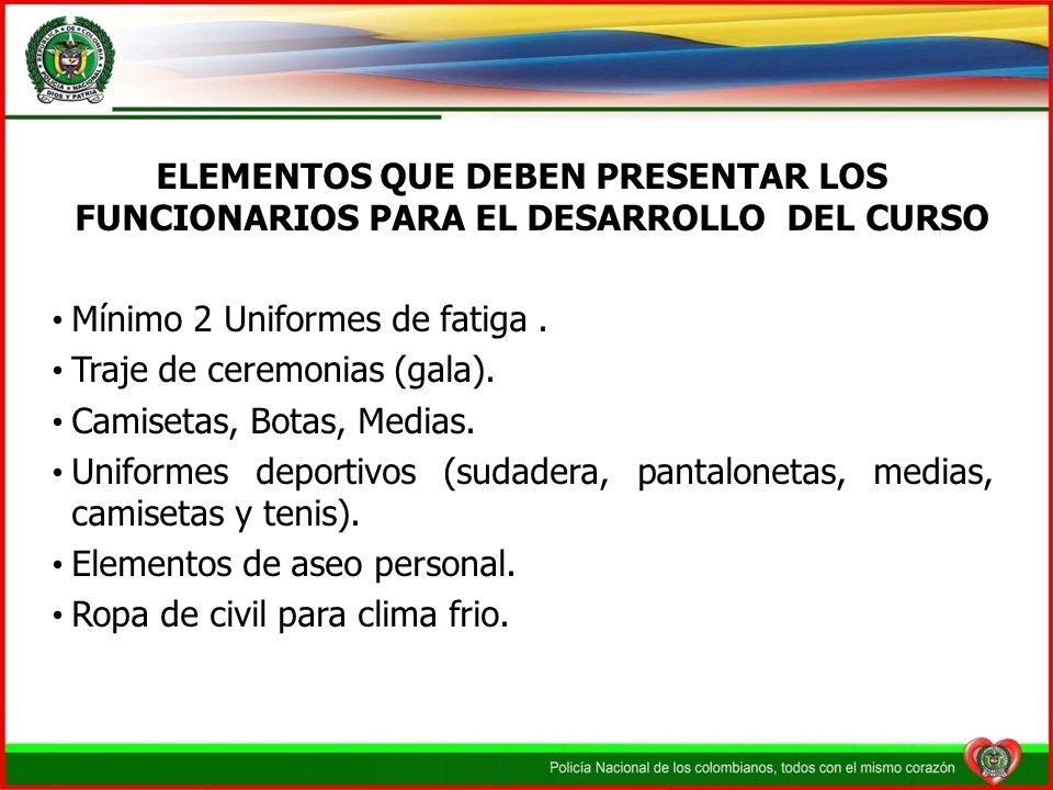 ELEMENTOS QUE DEBEN PRESENTAR LOS FUNCIONARIOS PARA EL DESARROLLO DEL CURSO