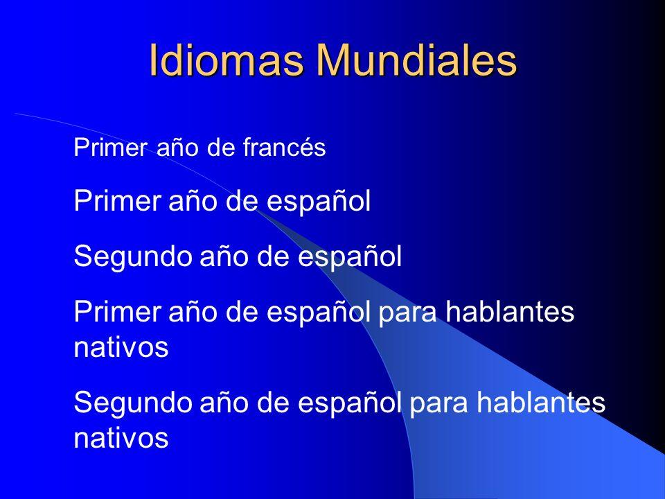 Idiomas Mundiales Primer año de francés Primer año de español