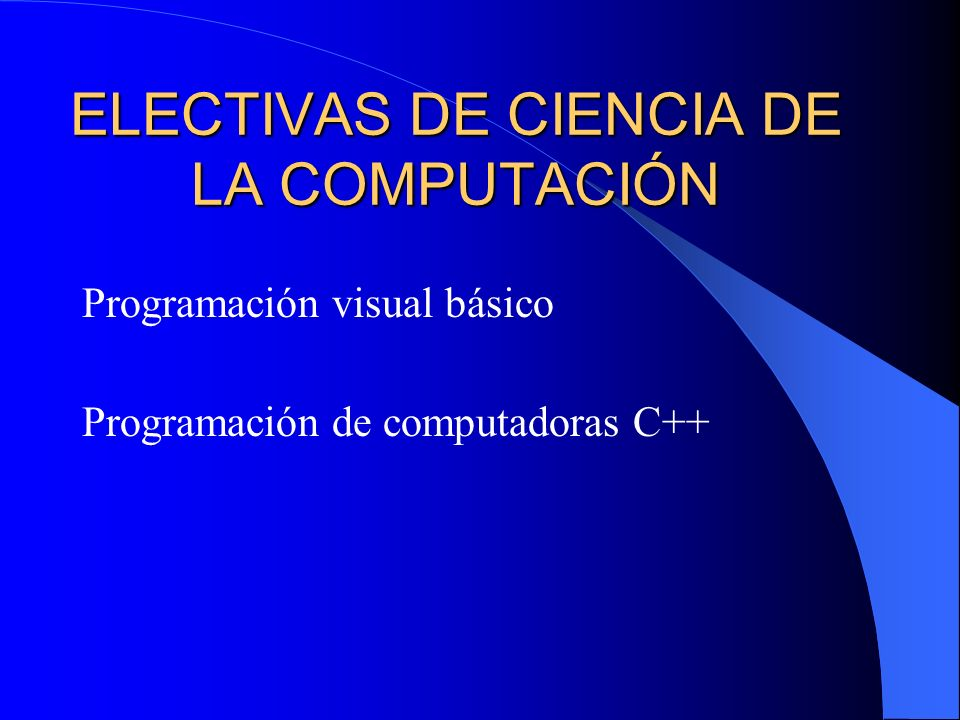 ELECTIVAS DE CIENCIA DE LA COMPUTACIÓN