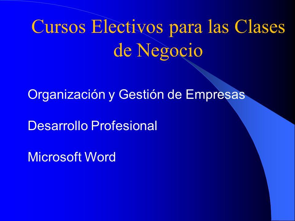 Cursos Electivos para las Clases de Negocio