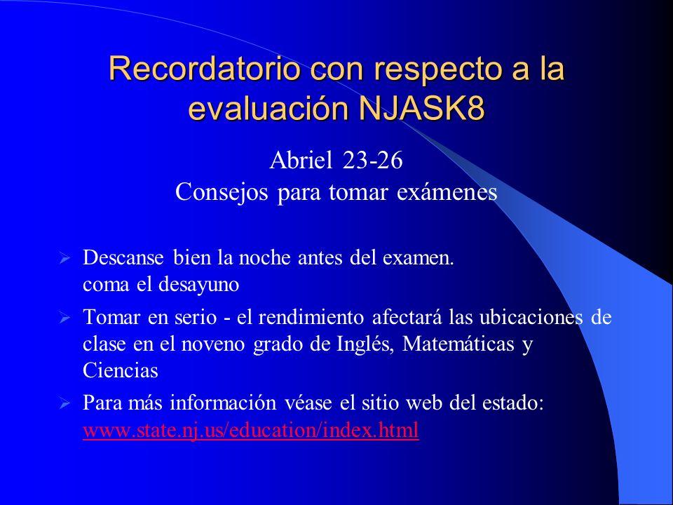 Recordatorio con respecto a la evaluación NJASK8