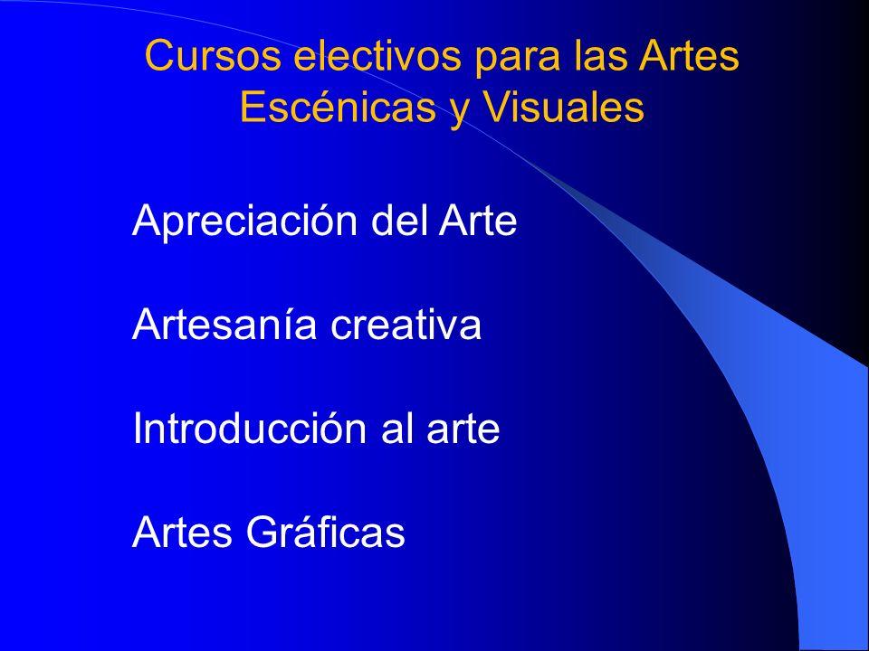 Cursos electivos para las Artes Escénicas y Visuales