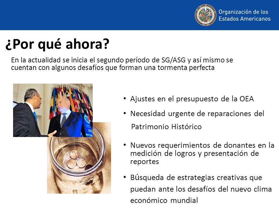 ¿Por qué ahora Ajustes en el presupuesto de la OEA