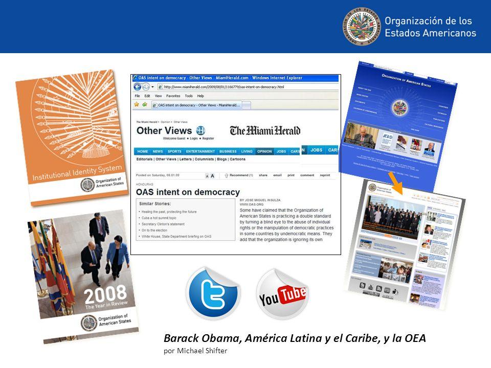 Barack Obama, América Latina y el Caribe, y la OEA