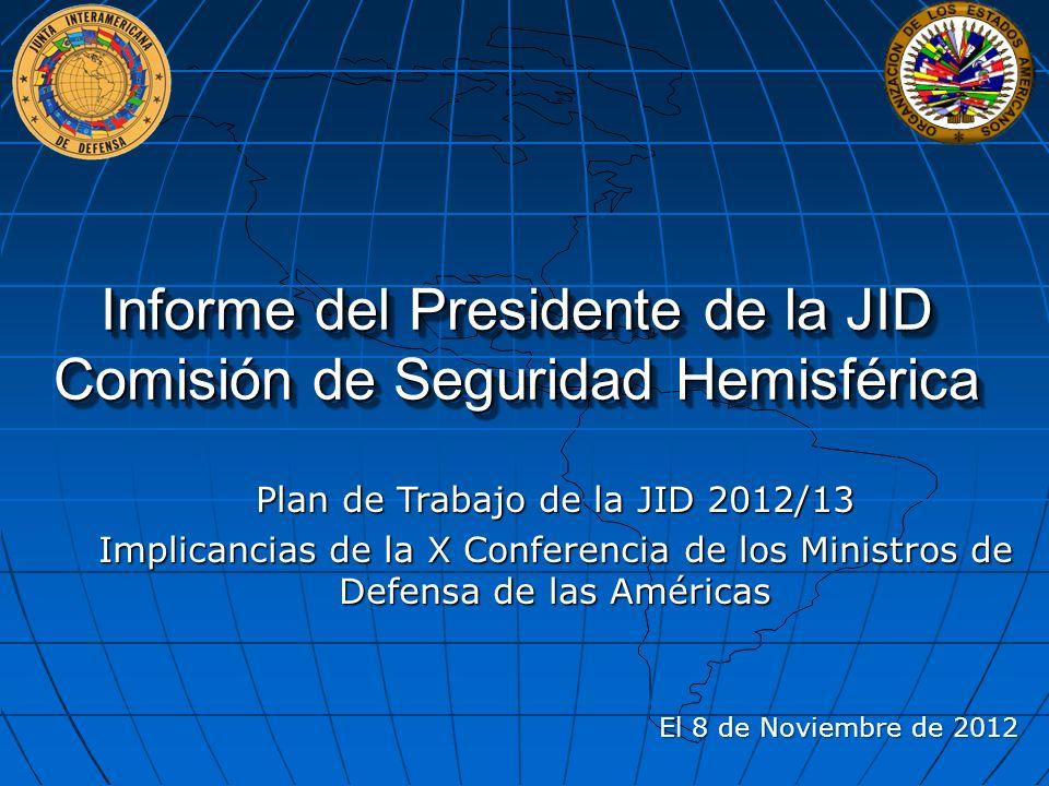 Informe del Presidente de la JID Comisión de Seguridad Hemisférica