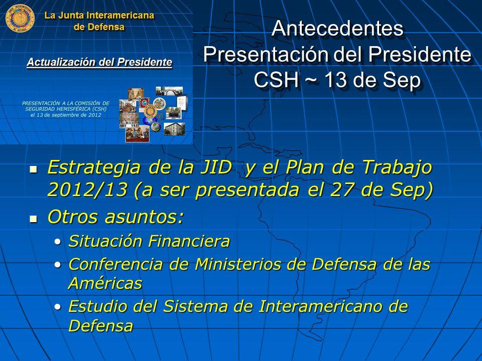 Antecedentes Presentación del Presidente CSH ~ 13 de Sep