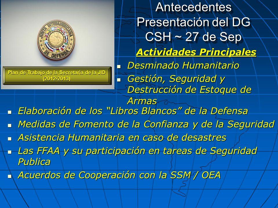 Antecedentes Presentación del DG CSH ~ 27 de Sep
